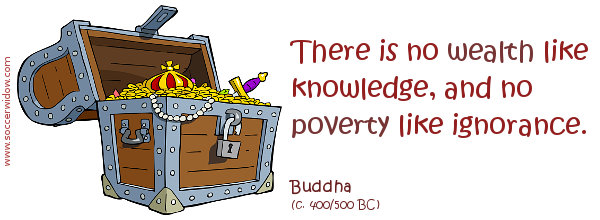 Ignorance quote: There is no wealth like knowledge, and no poverty like ignorance.
