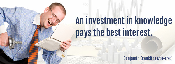 Investment Quote: An investment in knowledge pays the best interest - Benjamin Franklin