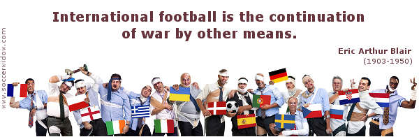 Large group of bandaged and bruised soccer fans each carrying a different European flag - Soccer Quote: International football is the continuation of war by other means - Eric Arthur Blair