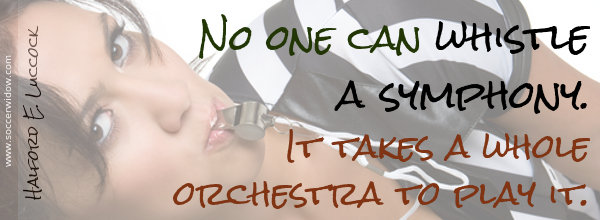 Teamwork Quote: No one can whistle a symphony. It takes a whole orchestra to play it. - Halford E. Luccock