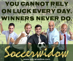 You cannot rely on luck every day. Winners never do.