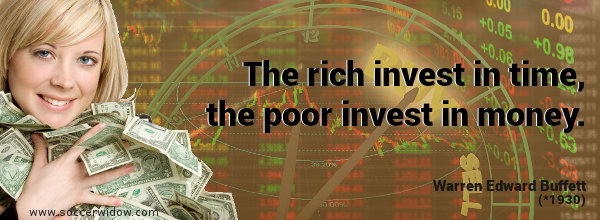 Investment quote: The rich invest in time, the poor invest in money - Warren Buffett