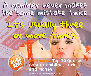 Top 50 Quotes about Gambling, Luck and Money
